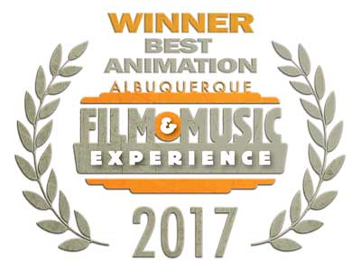 Winner Best Animated Movie Albuquerque Film & Music Experience 2017